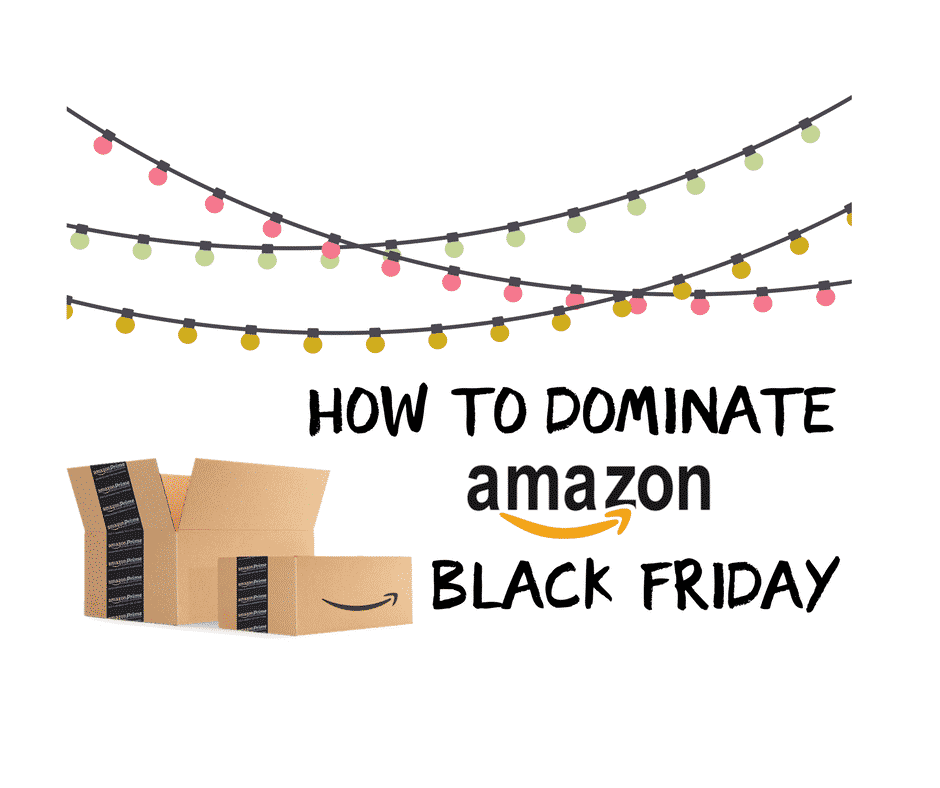 black friday how to find deals amazon